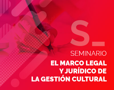 el-marco-legal-y-juridico-de-la-gestion-cultural-factorialab