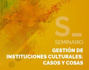 gestion-de-instituciones-culturales-casos-cosas-factorialab