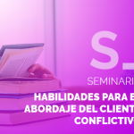 habilidades-para-el-abordaje-del-cliente-conflictivo-factorialab