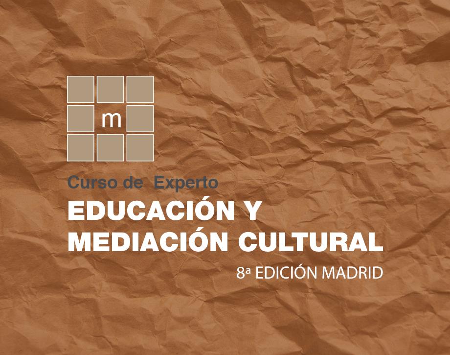 Curso de Experto en Educación y Mediación Cultural | Madrid