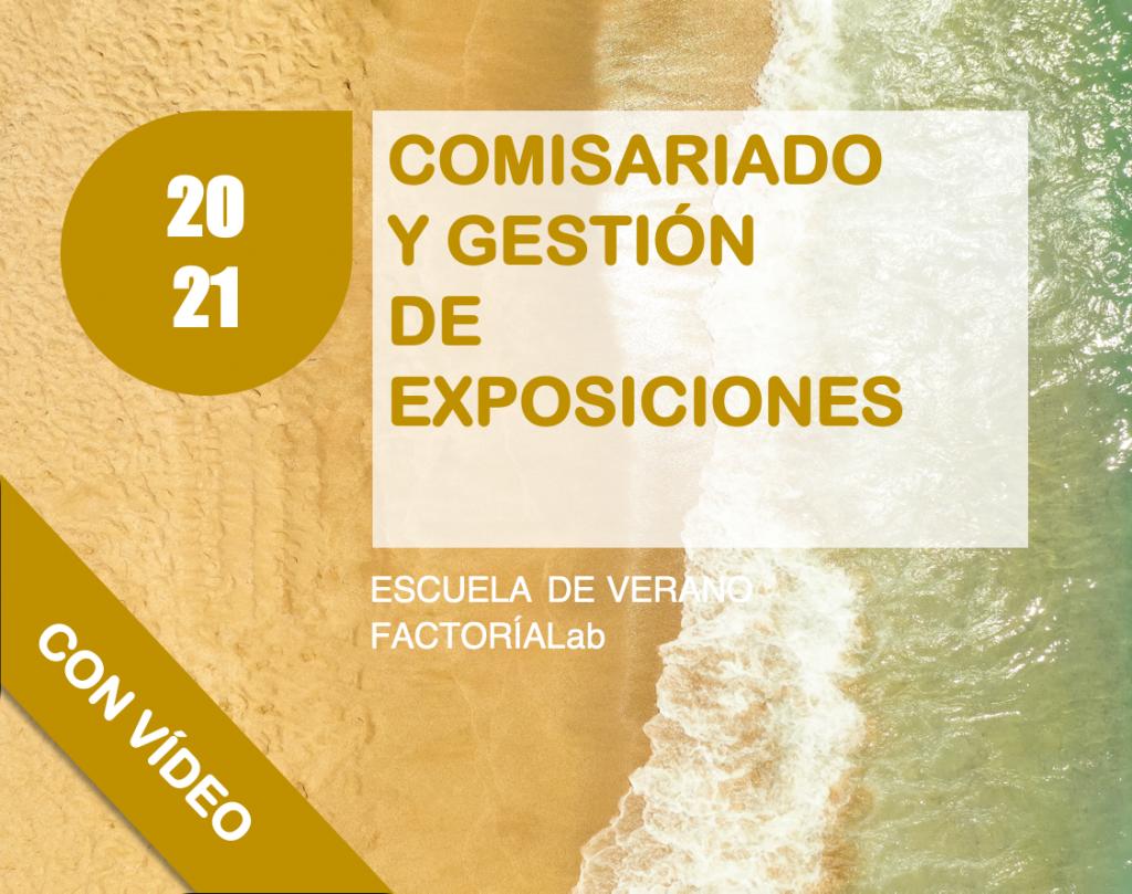 04EV21 DESTACADO COMISARIADO Y GESTIÓN DE EXPOSICIONES